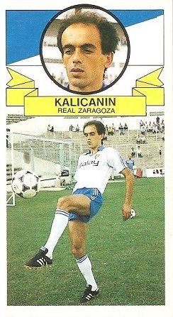 Liga 85-86. Fichaje Nº 7 Kalicanin (Real Zaragoza (Coloca por Toto del Hércules C.F.). Ediciones Este.