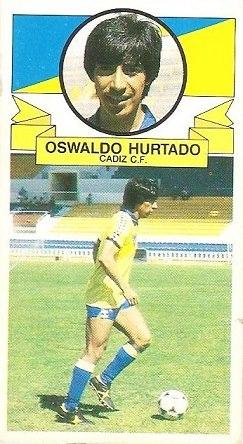 Liga 85-86. Fichaje Nº 38 Oswaldo Hurtado (Cádiz C.F.) (Coloca por Bernardo del Real Sporting de Gijón). Ediciones Este.