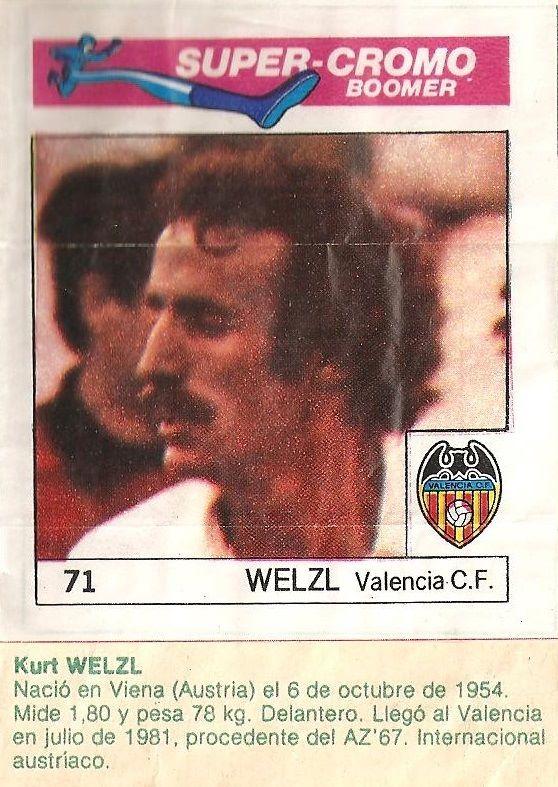 Super Cromos Los Mejores del Mundo (1981). Welzl (Valencia C.F.). Chicle Fútbol Boomer.