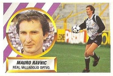 Liga 88-89. Mauro Ravnic (Real Valladolid). Ediciones Este.