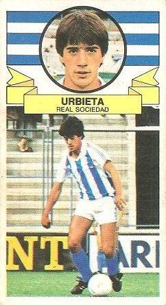 Liga 85-86. Fichaje Nº 9 Urbieta (Real Sociedad). Ediciones Este.
