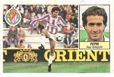 Liga 84-85. Pepín (Real Valladolid). Ediciones Este