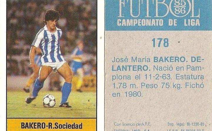 Fútbol 85-86. Campeonato de Liga. Bakero (Real Sociedad). Editorial Lisel.