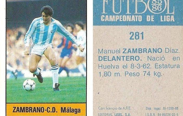 Fútbol 85-86. Campeonato de Liga. Zambrano (C.D. Málaga). Editorial Lisel.