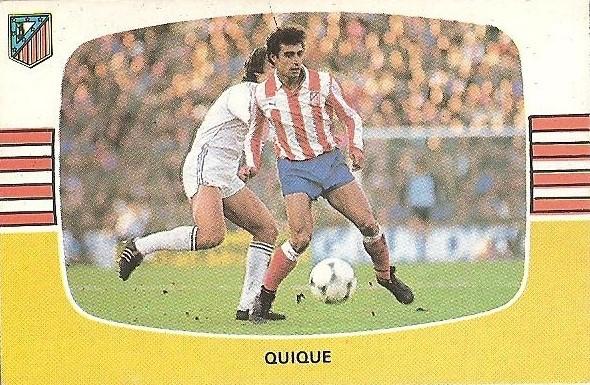 Liga 84-85. Quique (Atlético de Madrid). Cromos Cano.