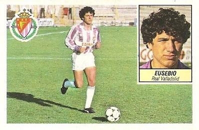 Liga 84-85. Eusebio (Real Valladolid). Ediciones Este.