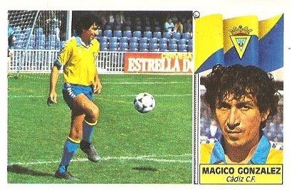 Liga 86-87. Fichaje Nº 21 Mágico González (Cádiz C.F.). Ediciones Este.