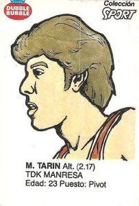 Liga Baloncesto 1985-1986. Tarín (TDK Manresa). Ediciones Dubble Dubble.