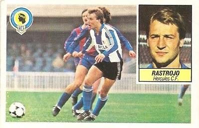 Liga 84-85. Rastrojo (Hércules C.F.). Ediciones Este.