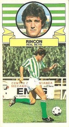 Liga 85-86. Rincón (Real Betis). Ediciones Este.