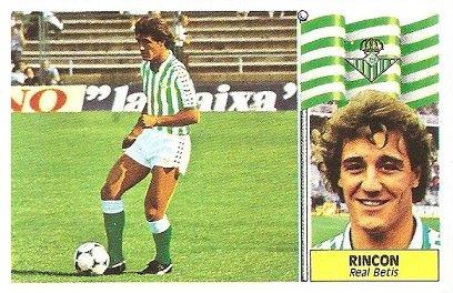 Liga 86-87. Rincón (Real Betis). Ediciones Este.