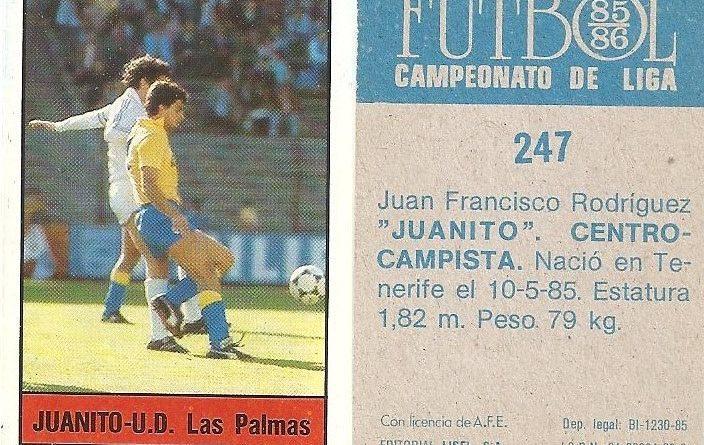Fútbol 85-86. Campeonato de Liga. Juanito (U.D. Las Palmas). Editorial Lisel.