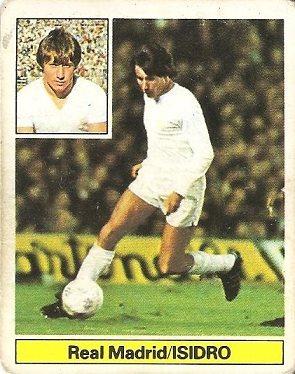 Liga 81-82. Isidro (Real Madrid). Ediciones Este.