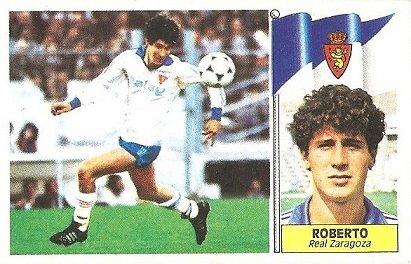 Liga 86-87. Roberto (Coloca por Latapia) (Real Zaragoza). Ediciones Este.