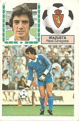 Liga 83-84. Irazusta (Real Zaragoza). Ediciones Este.