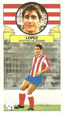 Liga 85-86. Fichaje Nº 3 López (Atlético de Madrid). Ediciones Este.