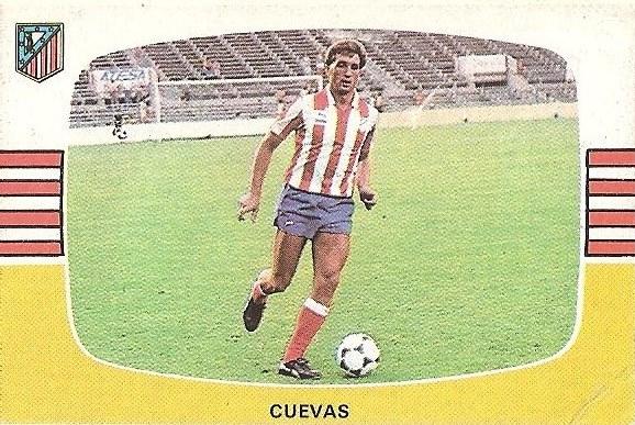 Liga 84-85. Fichaje Nº 23 B Cuevas (Atlético de Madrid). Cromos Cano.