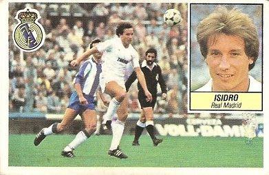Liga 84-85. Isidro (Real Madrid). Ediciones Este.