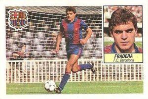 Liga 84-85. Fichaje Nº 33 Fradera (F.C. Barcelona). Ediciones Este.