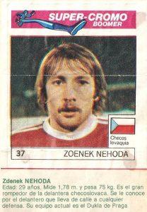 Super Cromos Los Mejores del Mundo (1981). Nehoda (Checoslovaquia). Chicle Fútbol Boomer.