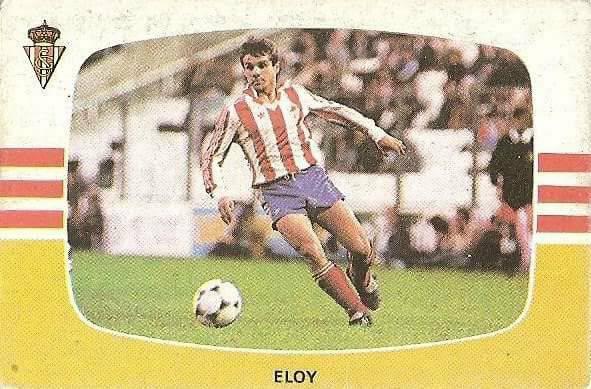 Liga 84-85. Eloy (Real Sporting de Gijón). Cromos Cano.
