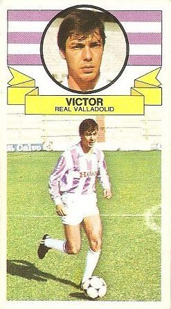 Liga 85-86. Víctor (Real Valladolid). Ediciones Este.