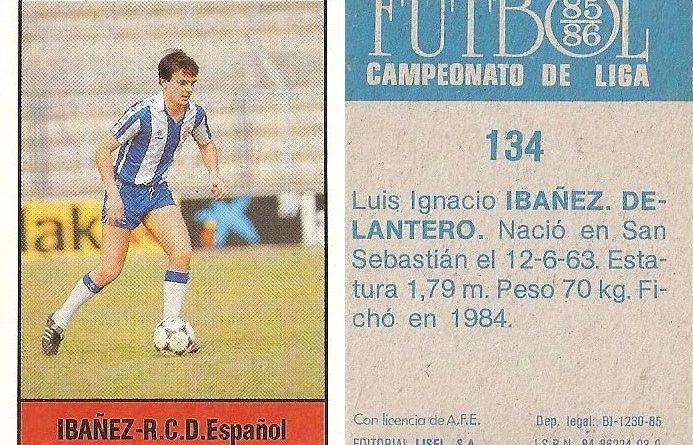Fútbol 85-86. Campeonato de Liga. Ibáñez (R.C.D. Español). Editorial Lisel.