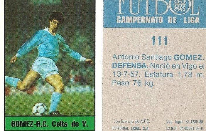 Fútbol 85-86. Campeonato de Liga. Gómez (Real Club Celta de Vigo). Editorial Lisel.