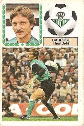 Liga 83-84. Barroso (Real Betis). Ediciones Este.