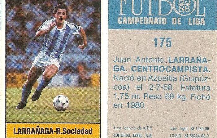 Fútbol 85-86. Campeonato de Liga. Larrañaga (Real Sociedad). Editorial Lisel.