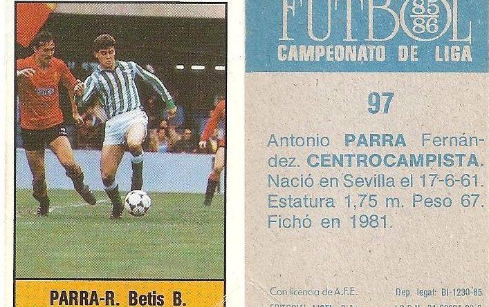 Fútbol 85-86. Campeonato de Liga. Parra (Real Betis). Editorial Lisel.