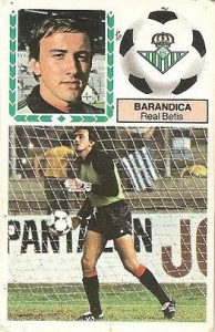 Liga 83-84. Fichaje Nº 5 Barandica (Real Betis). Ediciones Este.