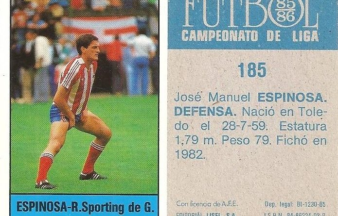 Fútbol 85-86. Campeonato de Liga. Espinosa (Real Sporting de Gijón). Editorial Lisel.