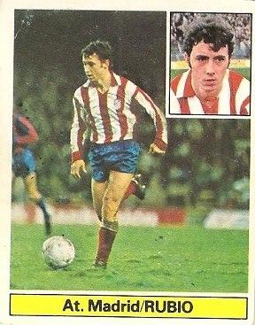 Liga 81-82. Rubio (Atlético de Madrid). Ediciones Este.