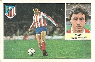 Liga 84-85. Rubio (Atlético de Madrid). Ediciones Este.