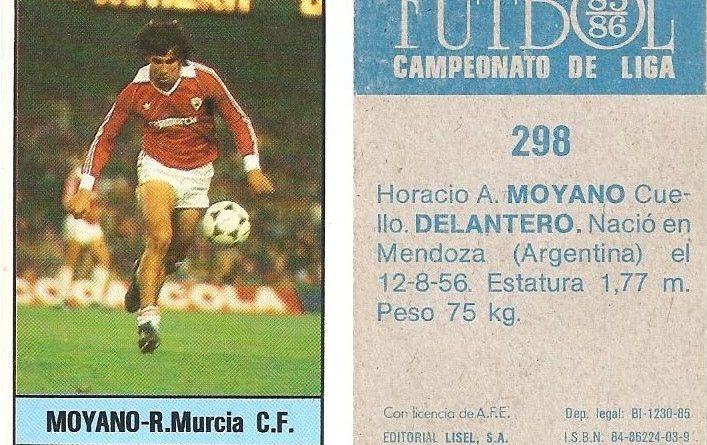 Fútbol 85-86. Campeonato de Liga. Moyano (Real Murcia). Editorial Lisel.