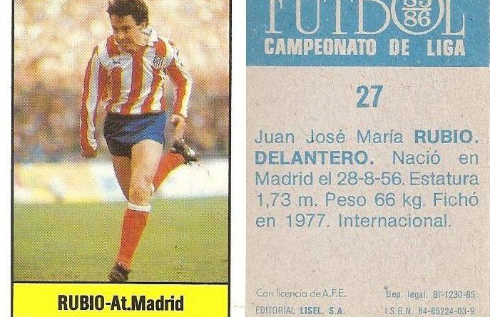 Fútbol 85-86. Campeonato de Liga. Rubio (Atlético de Madrid). Editorial Lisel.