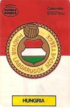 Mundial 1986. Escudo Hungría (Hungría). Ediciones Dubble Dubble.