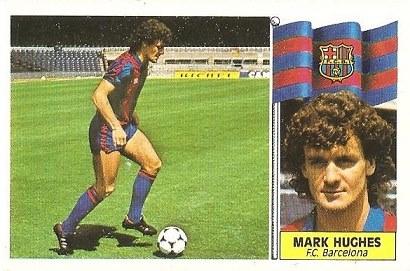 Liga 86-87. Fichaje Nº 6 Mark Hughes (F.C. Barcelona). Ediciones Este.