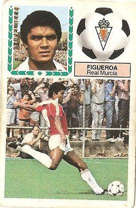 Liga 83-84. Figueroa (Real Murcia). Ediciones Este.
