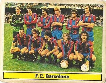 Liga 81-82. Alineación F.C. Barcelona (F.C. Barcelona). Ediciones Este.