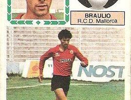 Liga 83-84. Braulio (R.C.D. Mallorca). Ediciones Este.