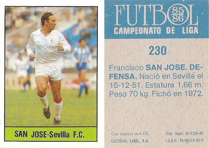 Fútbol 85-86. Campeonato de Liga. SanJosé (Sevilla C.F.).