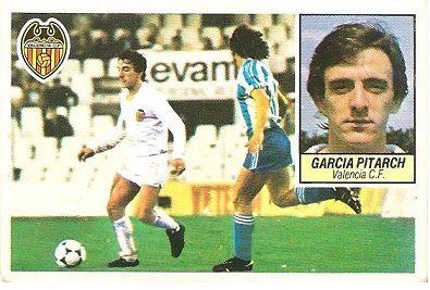 Liga 84-85. García Pitarch (Valencia CF). Ediciones Este.