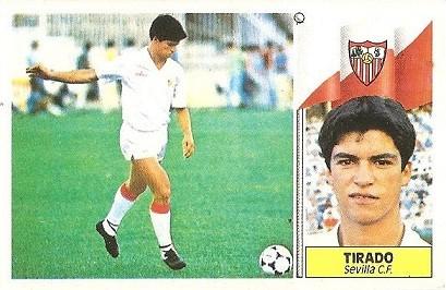 Liga 86-87. Tirado (Sevilla FC). Ediciones Este.