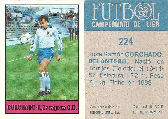 Fútbol 85-86. Campeonato de Liga. Corchado (Real Zaragoza). Editorial Lisel.