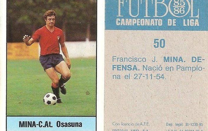Fútbol 85-86. Campeonato de Liga. Mina (Club Atlético Osasuna). Editorial Lisel.