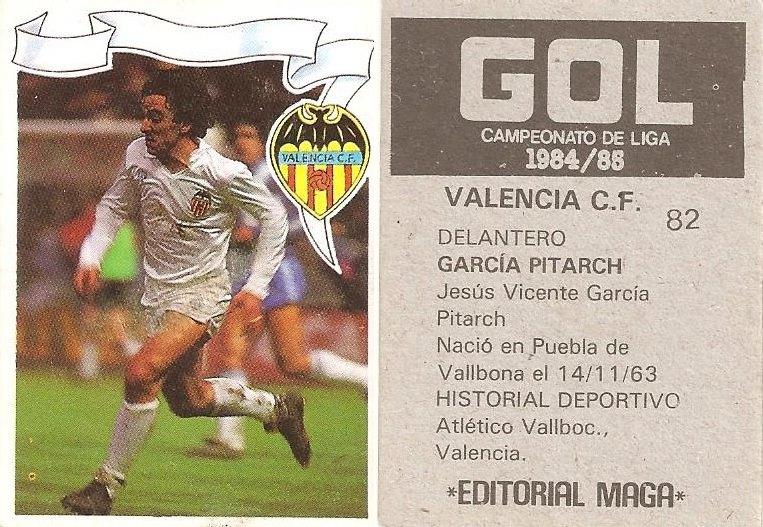 Gol. Campeonato de Liga 1984-85. García Pitarch (Valencia CF). Editorial Maga.