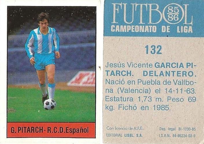 Fútbol 85-86. Campeonato de Liga. García Pitarch (RCD Español). Editorial Lisel.
