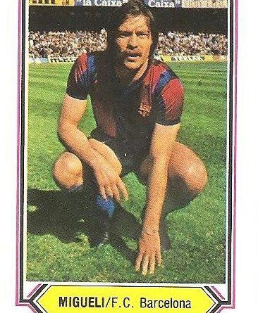 Liga 80-81. Migueli (FC Barcelona). Ediciones Este.
